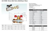 Brass Ball Valve (Multilayer Pipe) (ISO900, SGS, CE)